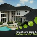 How a Roofer Earns the Rare GAF Master Elite® Distinction